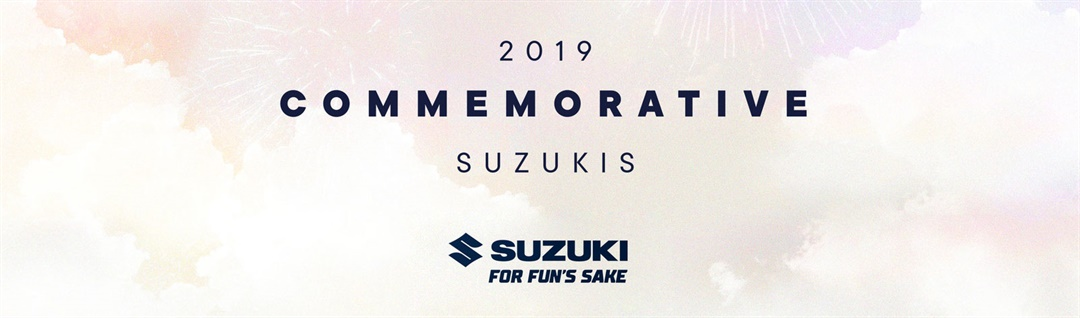 2019 Commemorative Suzukis