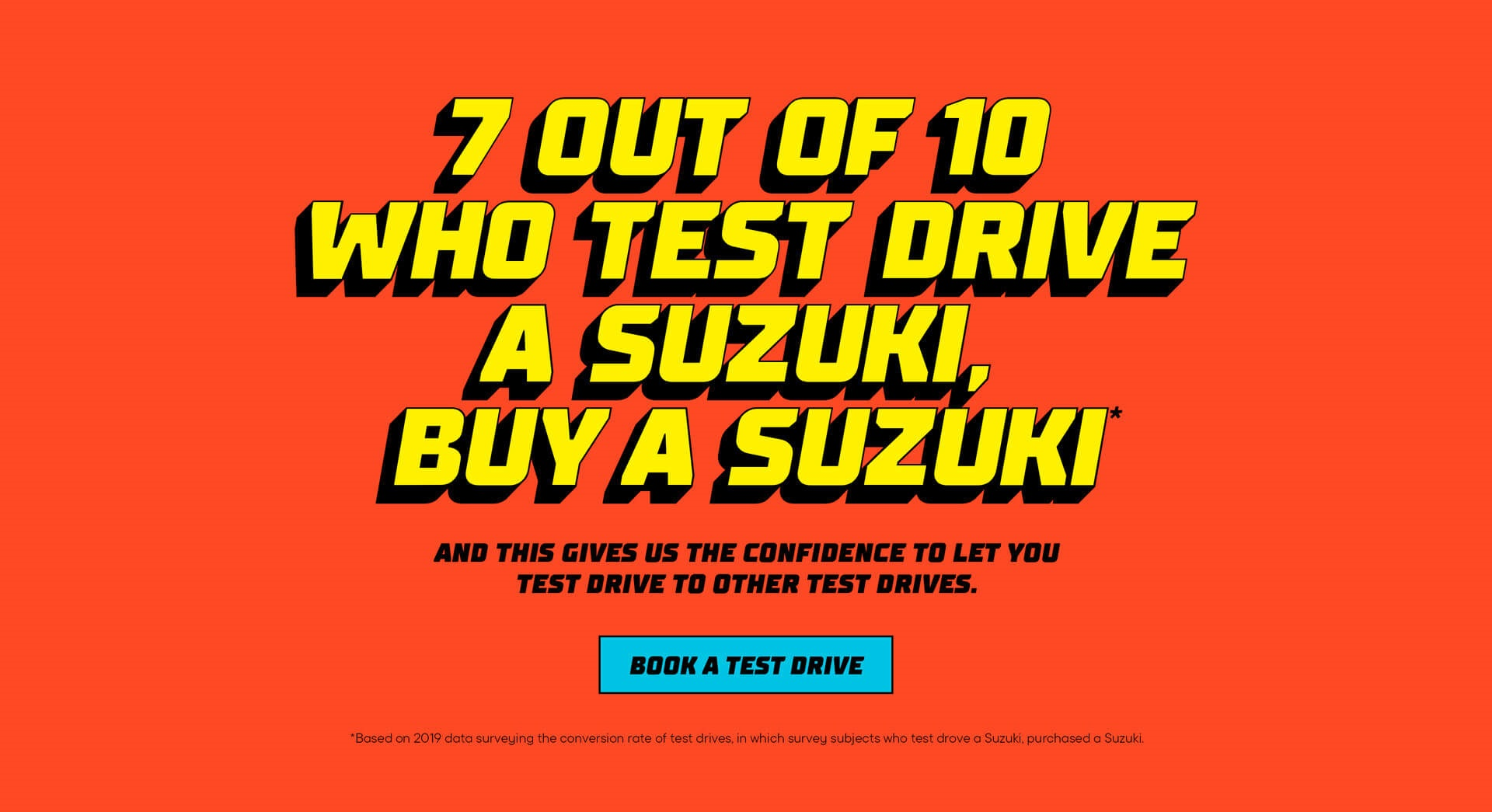 7 Out of 10 Who Test Drive a Suzuki, Buy a Suzuki
